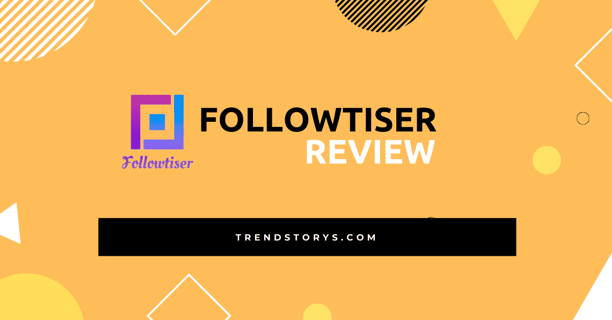 Followtiser Review