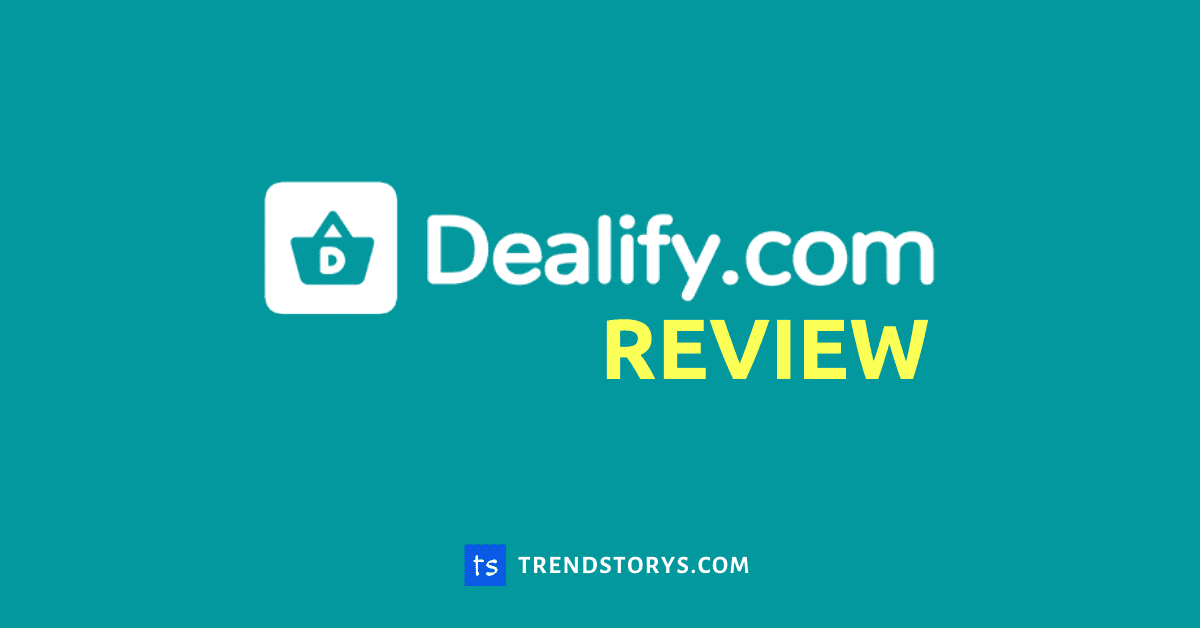 Dealify Review