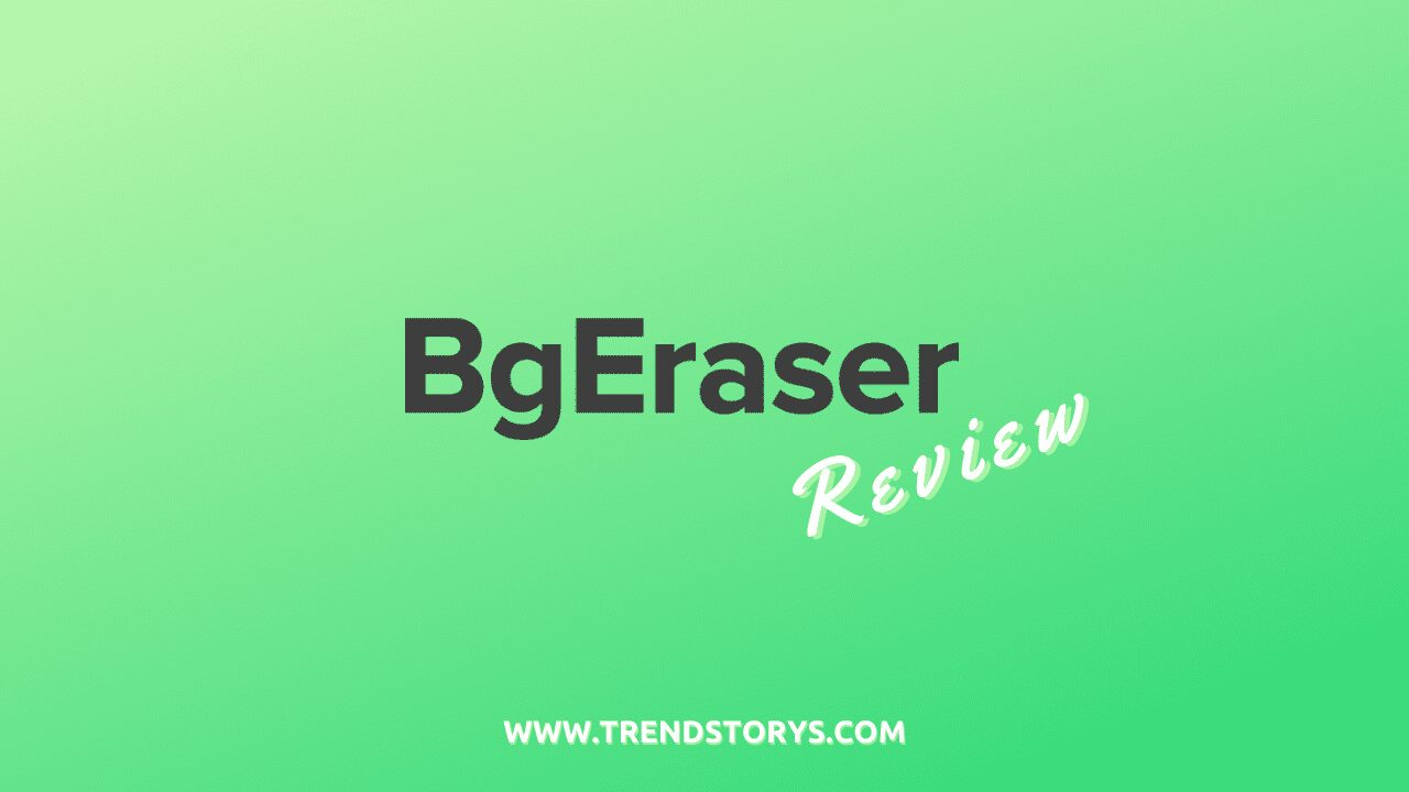 BgEraser Review