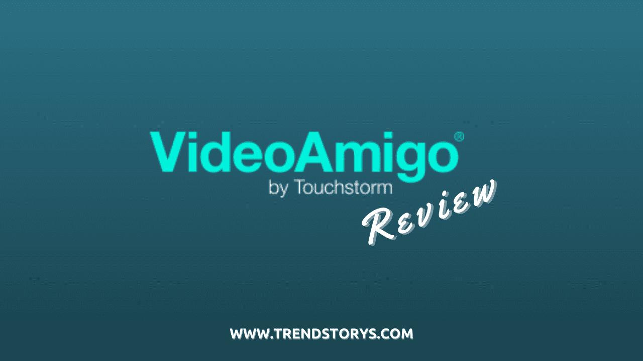 VideoAmigo Review